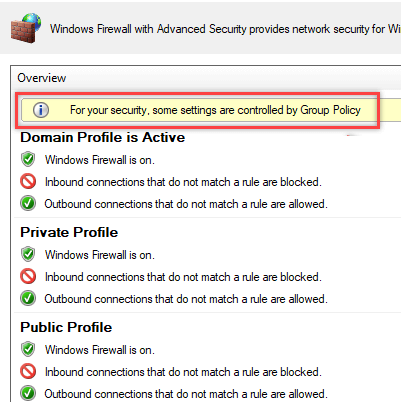For your security, some firewall settings are controlled by Group Policy